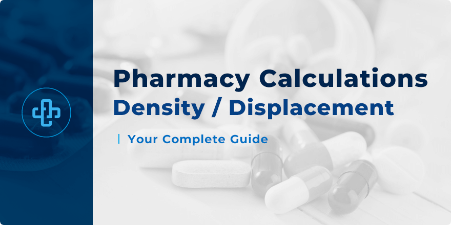 Density and Displacement Values | Pharmacy Questions Explained!