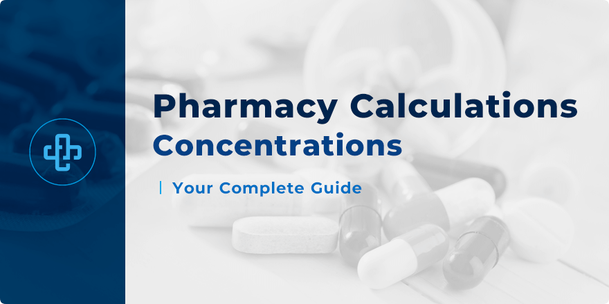 Concentrations | Calculations Guide for Pharmacy Students!