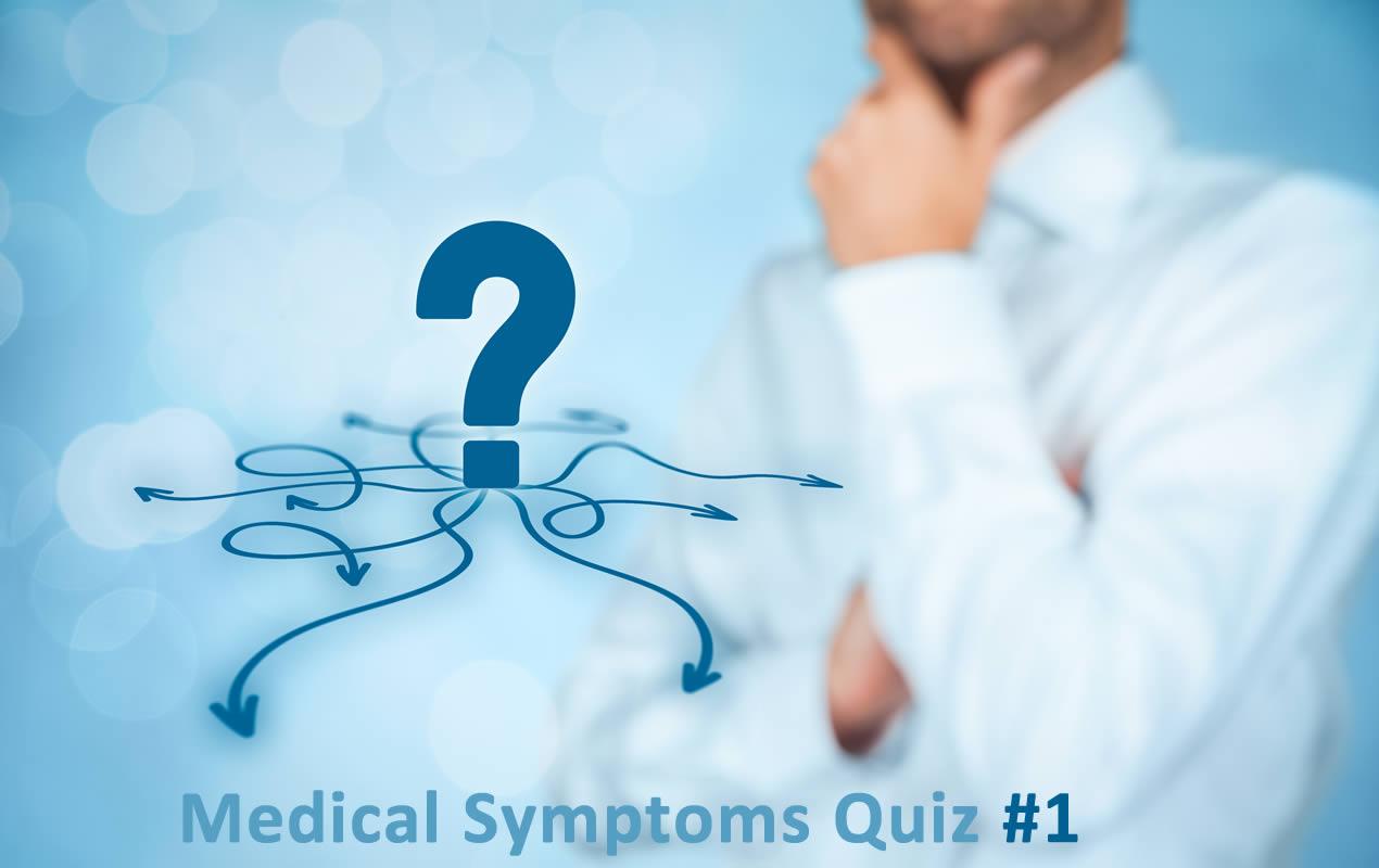 Medical Symptoms Quiz - Test Your Knowledge