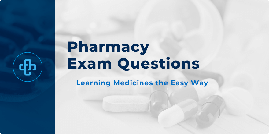 2,000 Pharmacy Exam Questions | NAPLEX, Explained Answers